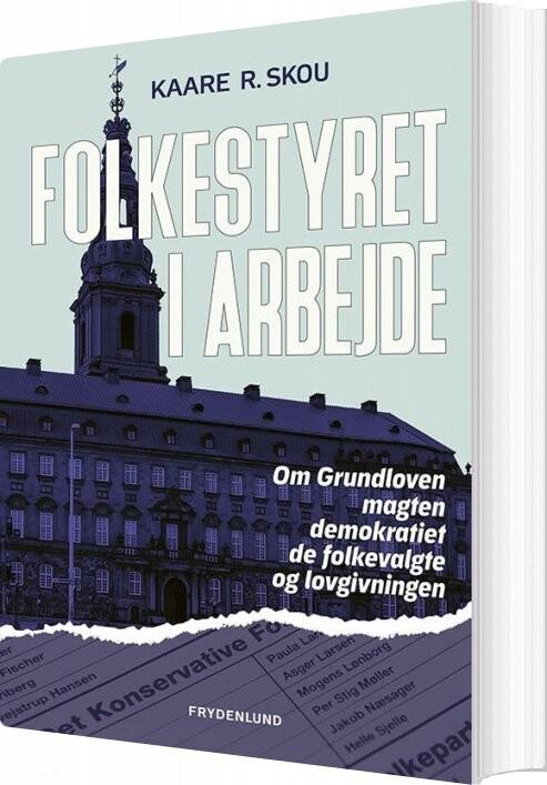 Folkestyret I Arbejde - Kaare R. Skou - Bog