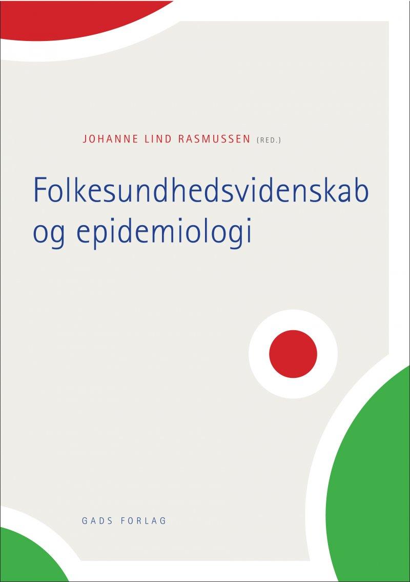 Image of   Folkesundhedsvidenskab Og Epidemiologi - Johanne Lind Rasmussen - Bog