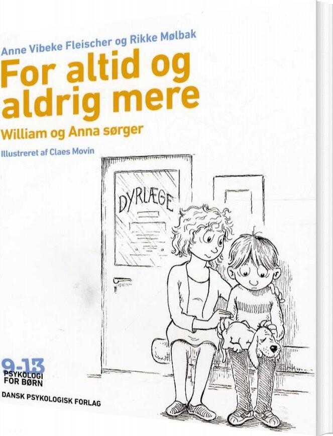 Image of   For Altid Og Aldrig Mere - Anne Vibeke Fleischer - Bog