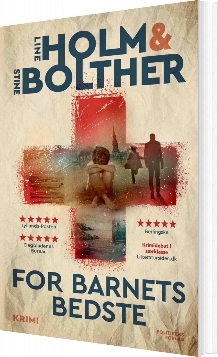 For Barnets Bedste - Stine Bolther - Bog