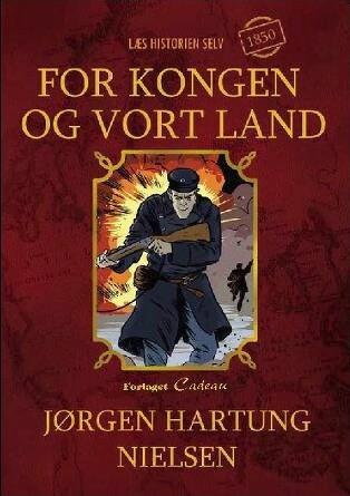 For Kongen Og Vort Land - Jørgen Hartung Nielsen - Bog