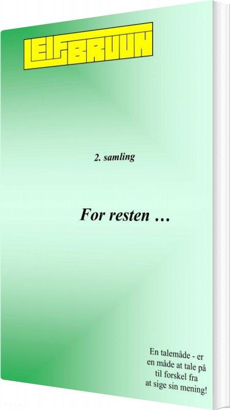 Image of   For Resten ... 2. Samling - Leif Bruun - Bog