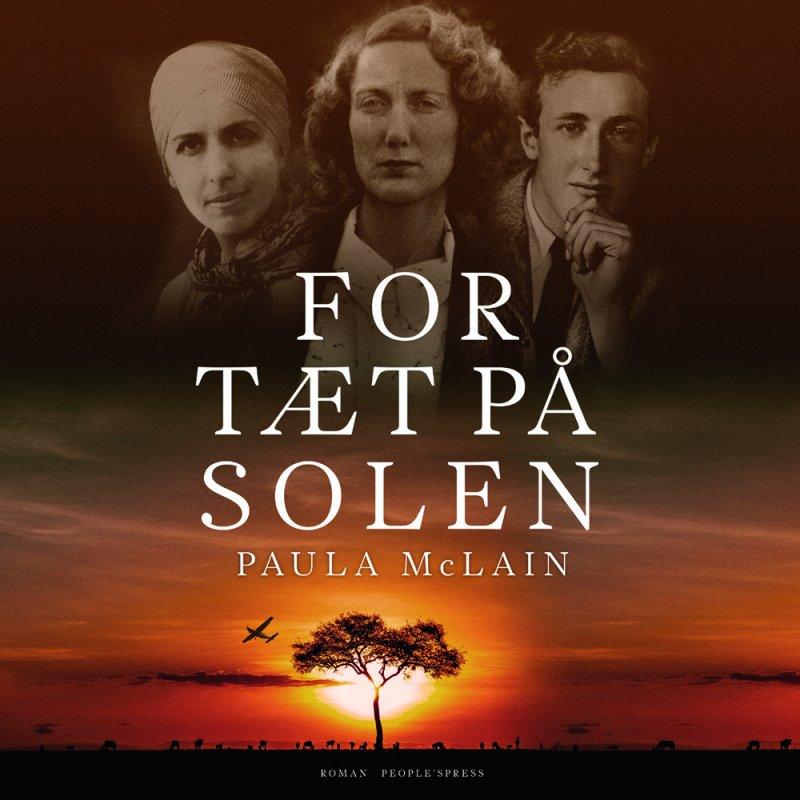 Image of   For Tæt På Solen - Lydbog - Paula Mclain - Cd Lydbog