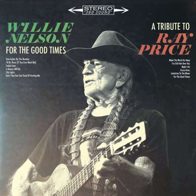 Image of   Willie Nelson - For The Good Times: A Tribute To Ray Price - Vinyl / LP