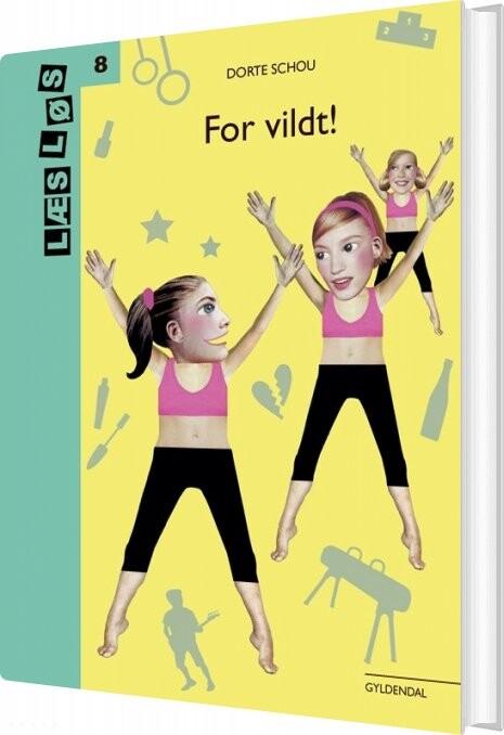 Image of   For Vildt! - Dorte Schou - Bog
