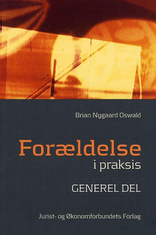 Image of   Forældelse I Praksis - Oswald B - Bog
