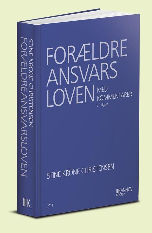 Image of   Forældreansvarsloven Med Kommentarer - Stine Krone Christensen - Bog