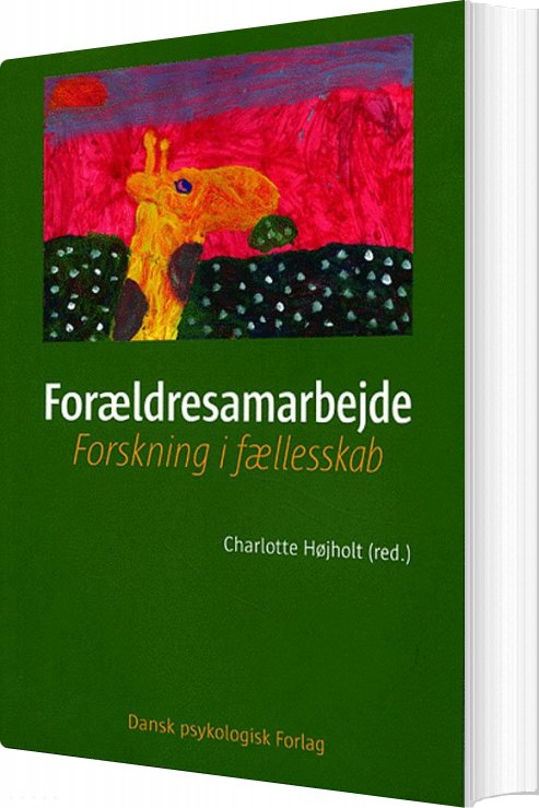 Forældresamarbejde - Charlotte Højholt - Bog