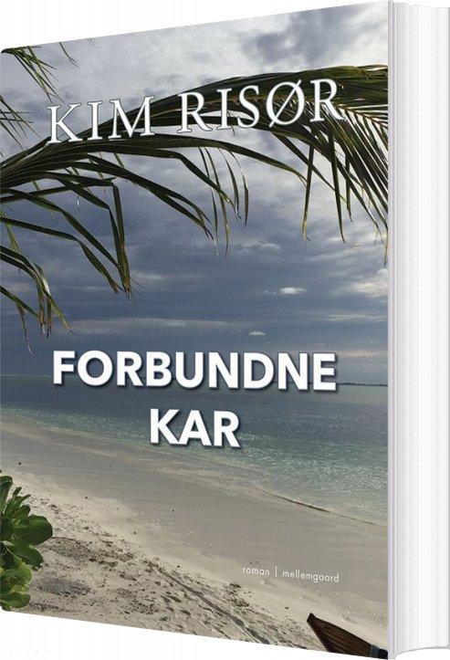 Forbundne Kar - Kim Risør - Bog