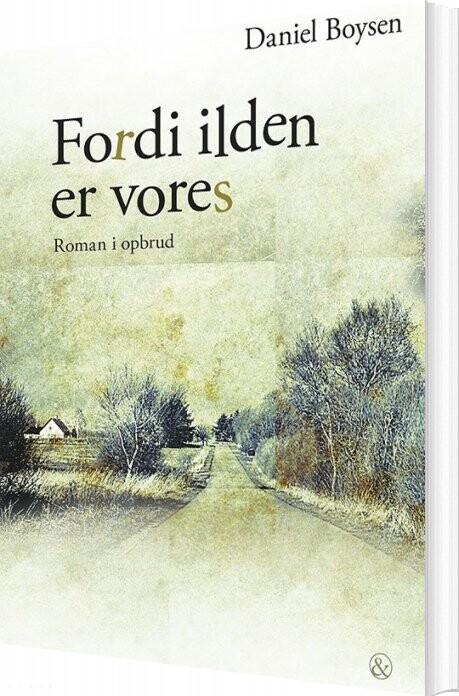 Image of   Fordi Ilden Er Vores - Daniel Boysen - Bog