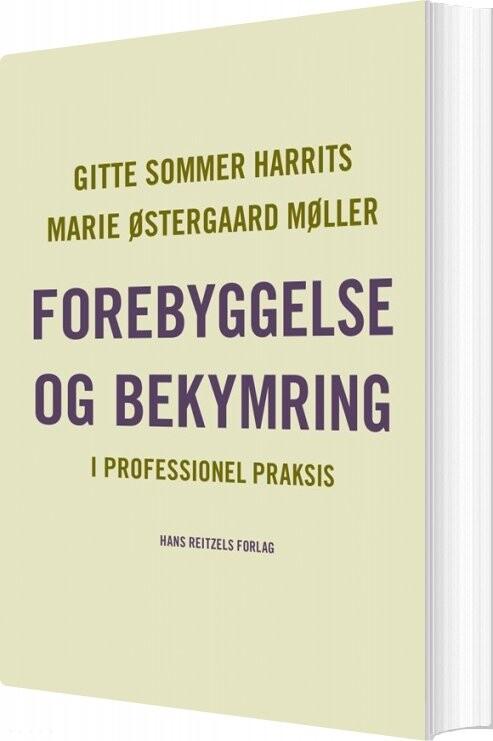 Forebyggelse Og Bekymring - Gitte Sommer Harrits - Bog