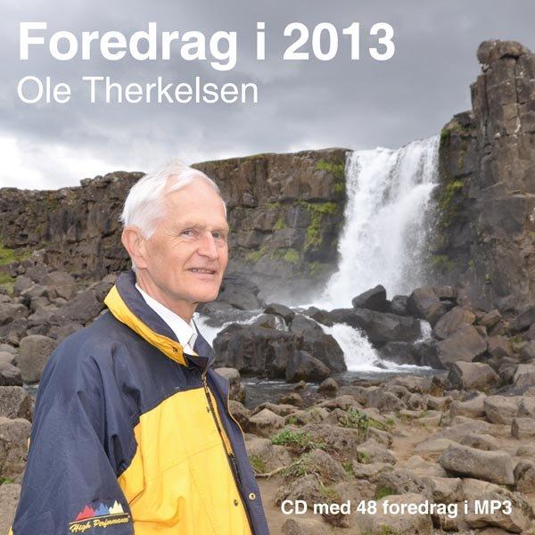 Image of   Foredrag I 2013 - Mp3 - Ole Therkelsen - Cd Lydbog
