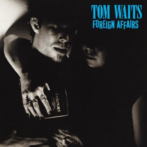 Tom Waits - Foreign Affairs - Remastered - CD