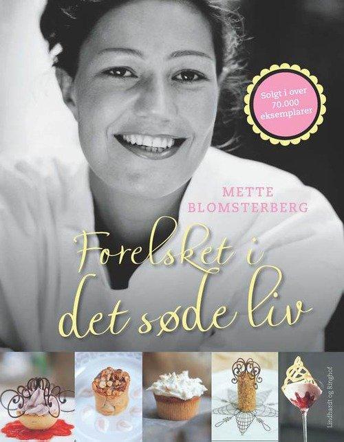 Billede af Forelsket I Det Søde Liv, Hb - Mette Blomsterberg - Bog