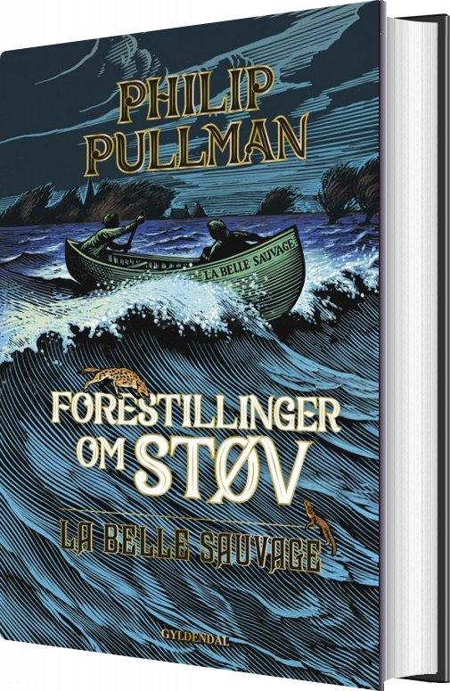 Forestillinger Om Støv 1 - La Belle Sauvage - Philip Pullman - Bog