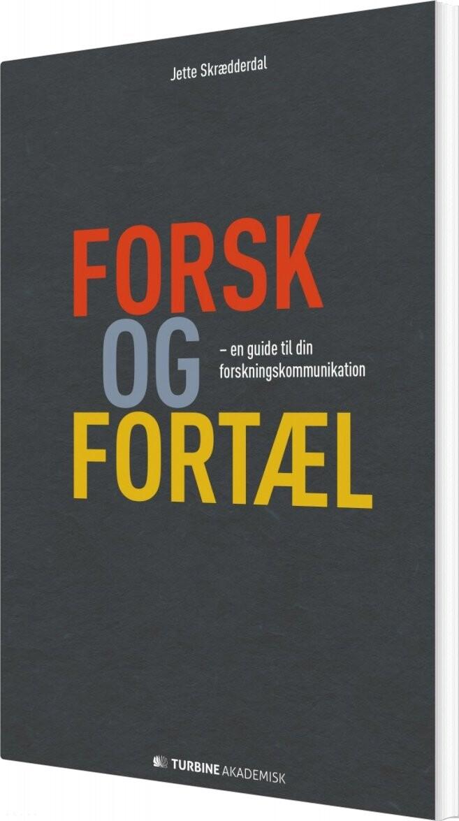 Image of   Forsk Og Fortæl - Jette Skrædderdal - Bog