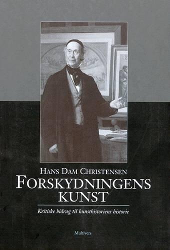 Image of   Forskydningens Kunst - Hans Dam Christensen - Bog