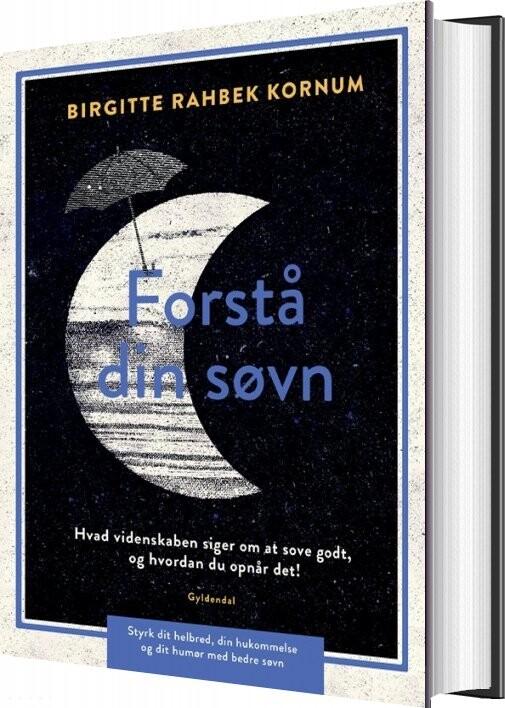 Image of   Forstå Din Søvn - Birgitte Rahbek Kornum - Bog
