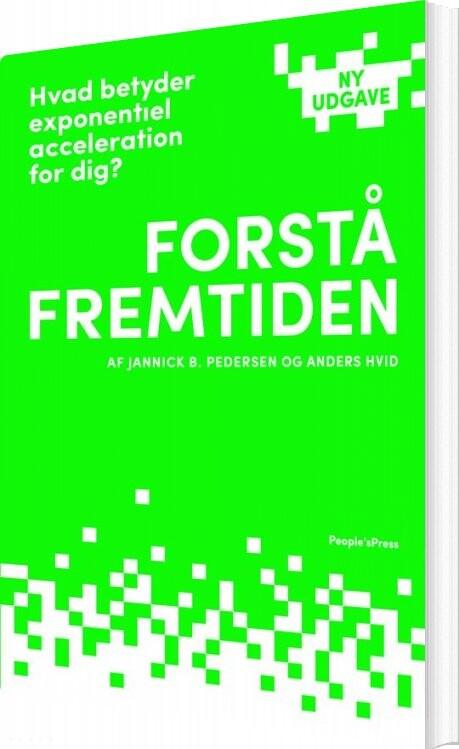 Image of   Forstå Fremtiden - Jannick B. Pedersen - Bog