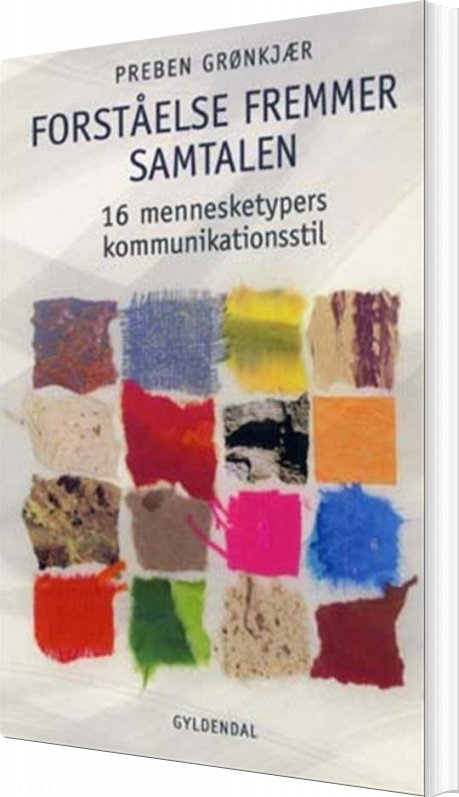 Image of   Forståelse Fremmer Samtalen - Preben Grønkjær - Bog