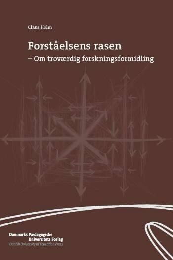 Forståelsens Rasen - Claus Holm - Bog