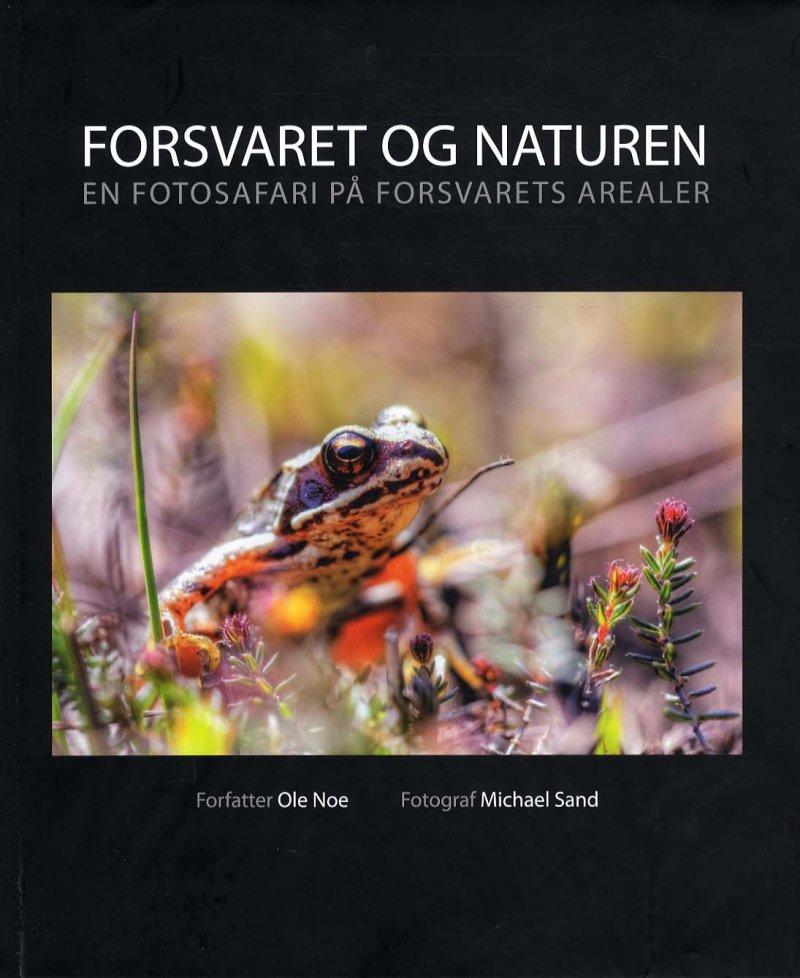 Image of   Forsvaret Og Naturen - Ole Noe - Bog