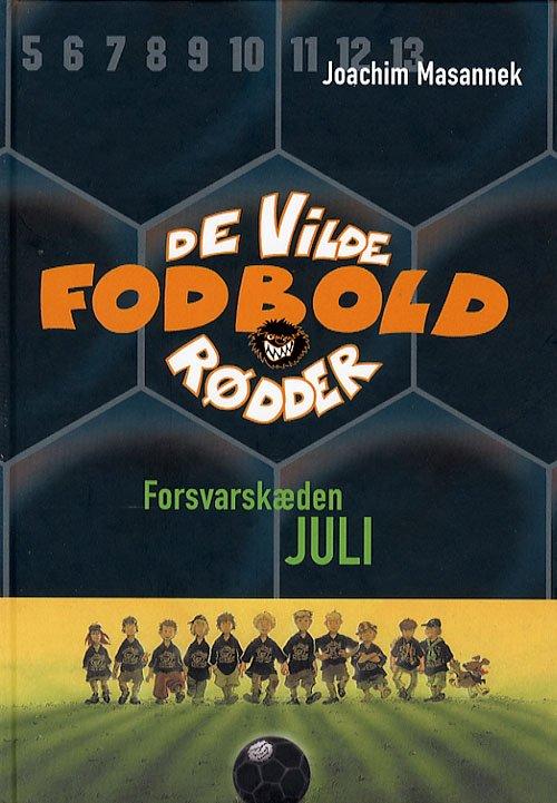 Billede af De Vilde Fodboldrødder 4 - Forsvarskæden Juli - Joachim Masannek - Bog