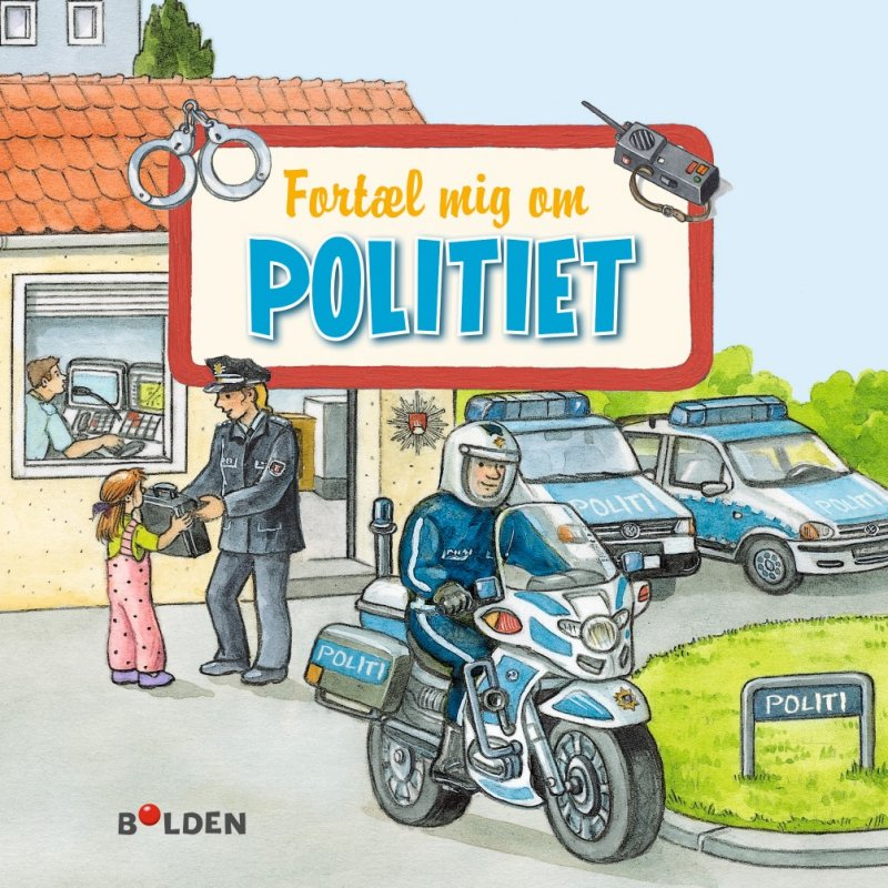 Image of   Fortæl Mig Om Politiet - Allan Poulsen - Bog
