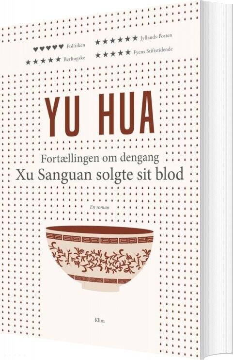 Fortællingen Om Dengang Xu Sanguan Solgte Sit Blod () - Yu Hua - Bog