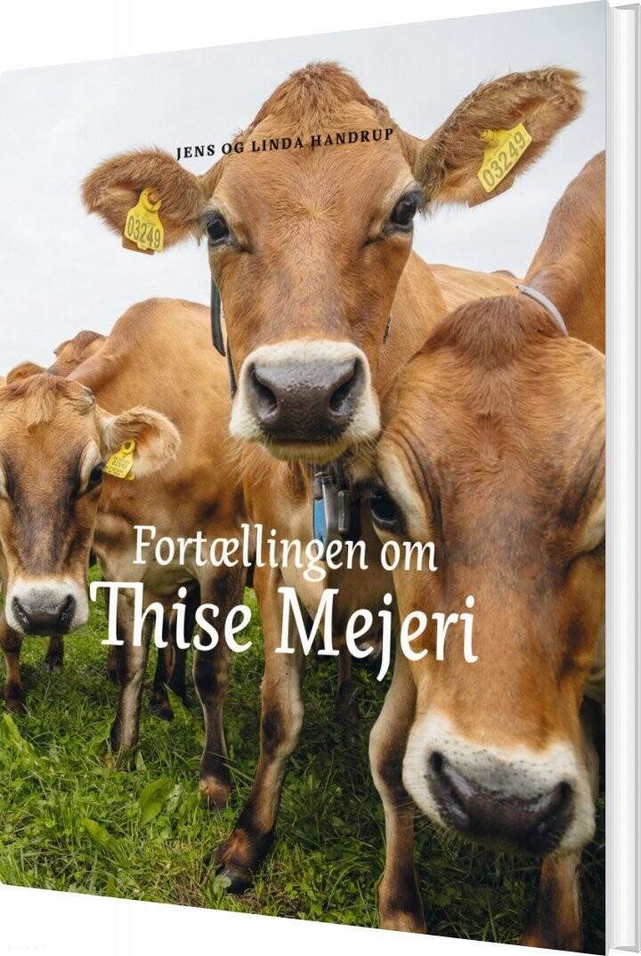 Image of   Fortællingen Om Thise Mejeri - Jens - Bog