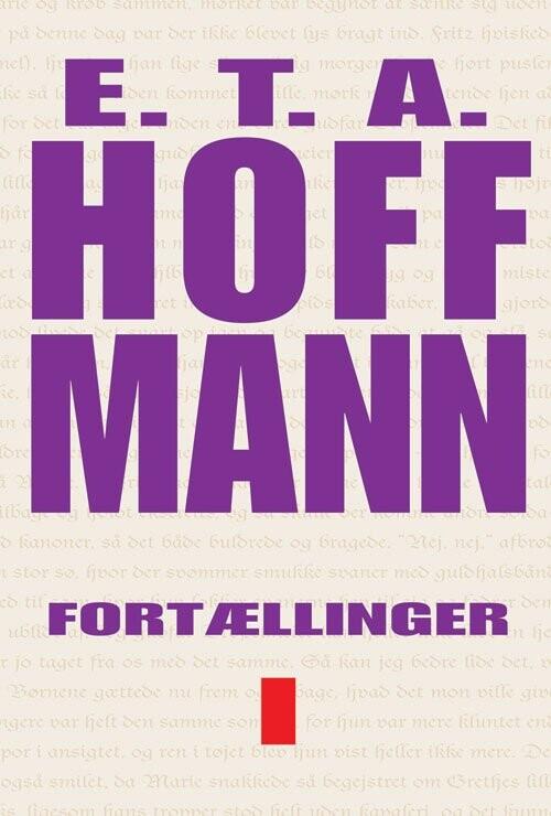 Image of   Fortællinger Bind I - E.t.a. Hoffmann - Bog