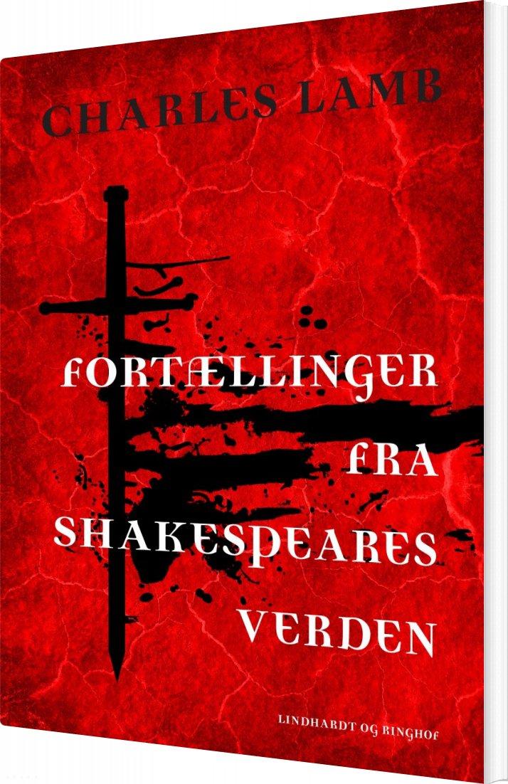 Image of   Fortællinger Fra Shakespeares Verden - Charles Lamb - Bog