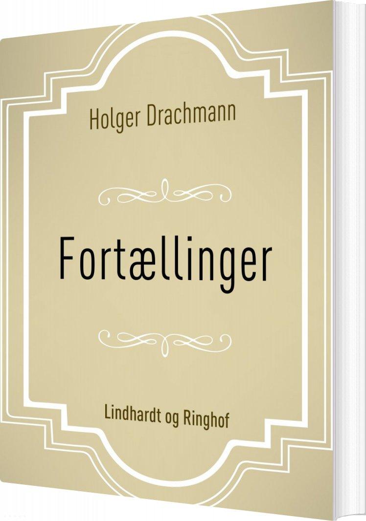 Fortællinger - Holger Drachmann - Bog