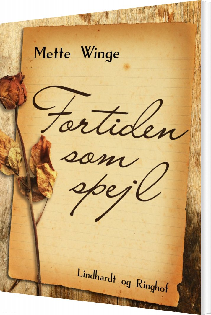 Image of   Fortiden Som Spejl - Mette Winge - Bog