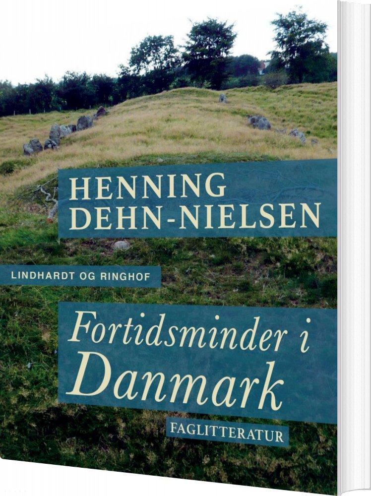 Image of   Fortidsminder I Danmark - Henning Dehn-nielsen - Bog