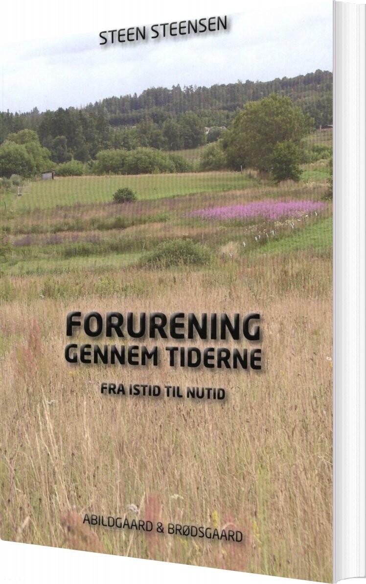 Image of   Forurening Gennem Tiderne - Steen Steensen - Bog