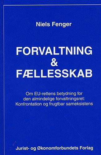 Forvaltning Og Fællesskab - Fenger N - Bog