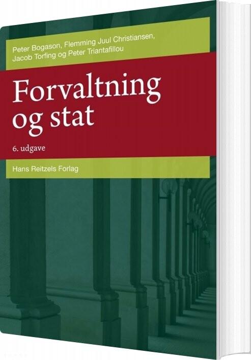 Forvaltning Og Stat - Jacob Torfing - Bog