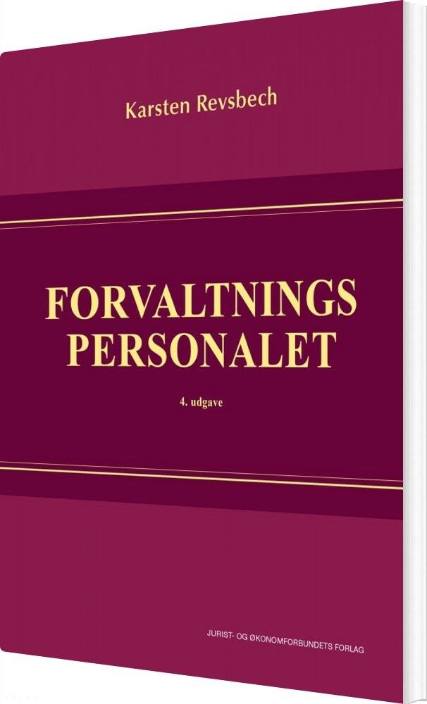 Image of   Forvaltningspersonalet 4. Udg - Karsten Revsbech - Bog
