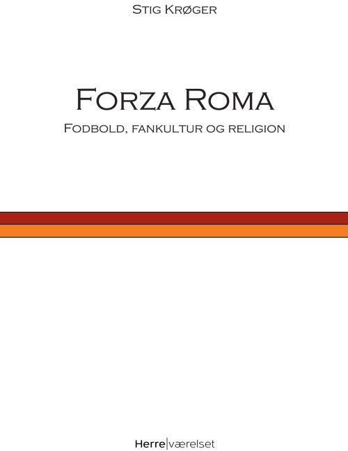 Billede af Forza Roma - Stig Krøger - Bog