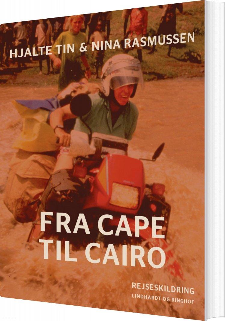 Billede af Fra Cape Til Cairo - Nina Rasmussen - Bog