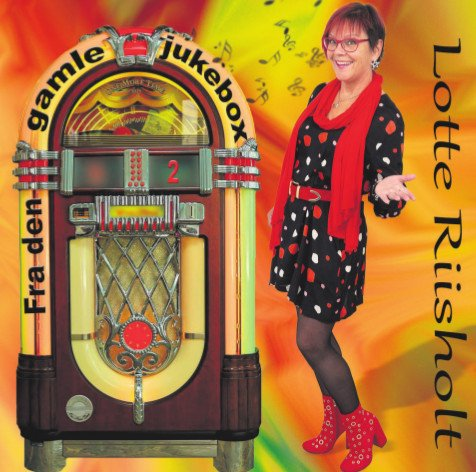 Image of   Lotte Riisholt - Fra Den Gamle Jukebox 2 - CD
