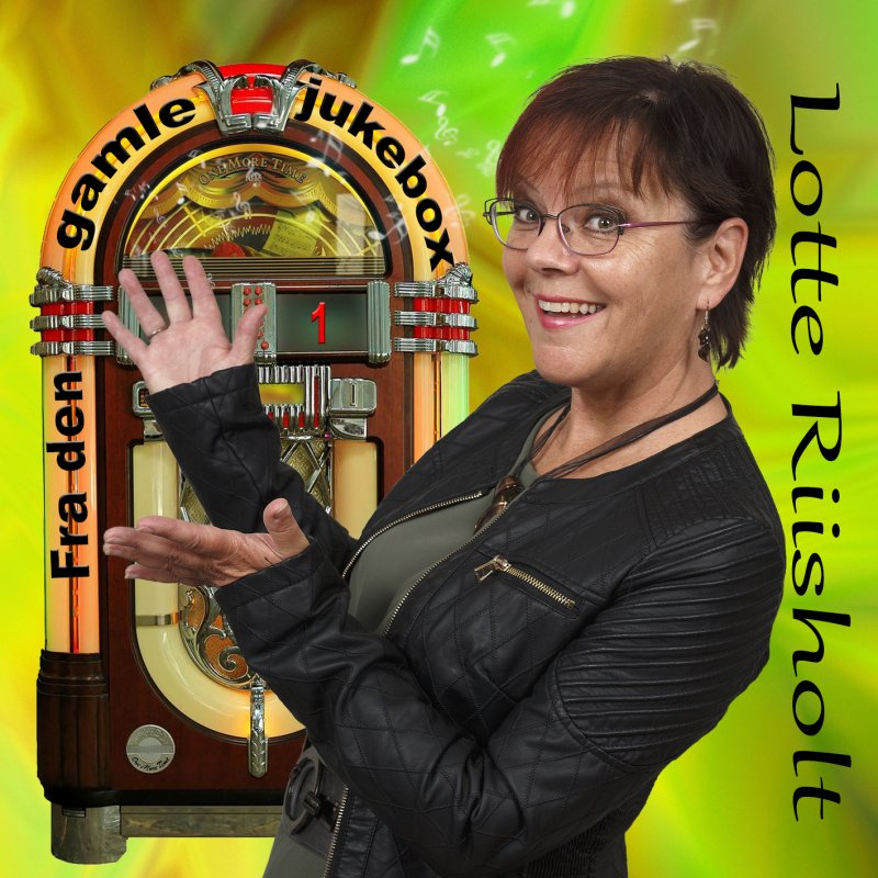 Image of   Lotte Riisholt - Fra Den Gamle Jukebox - CD