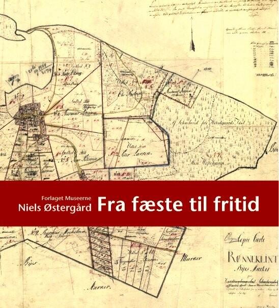 Image of   Fra Fæste Til Fritid - Niels østergård - Bog
