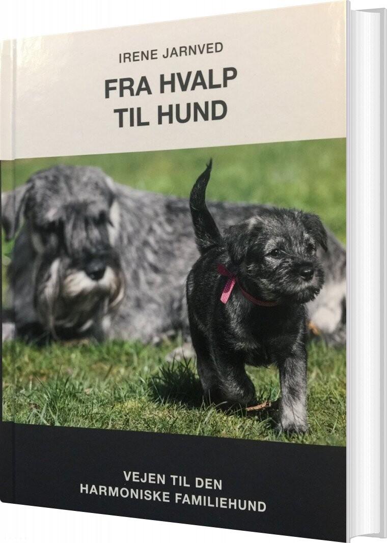 Billede af Fra Hvalp Til Hund - Irene Jarnved - Bog