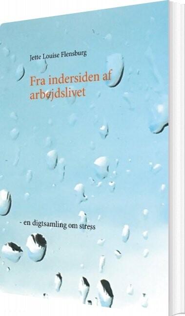 Image of   Fra Indersiden Af Arbejdslivet - Jette Louise Flensburg - Bog