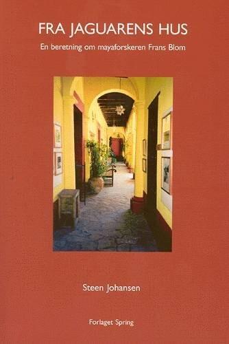 Image of   Fra Jaguarens Hus - Steen Johansen - Bog