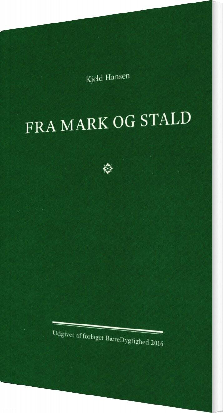 Fra Mark Og Stald - Kjeld Hansen - Bog