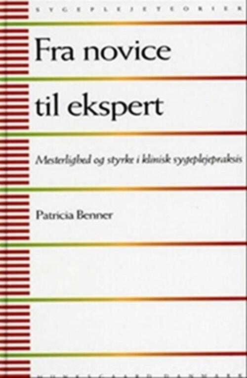 Image of   Fra Novice Til Ekspert - Patricia Benner - Bog