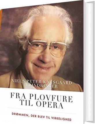 Image of   Fra Plovfure Til Opera - Elsebeth Dissing - Bog
